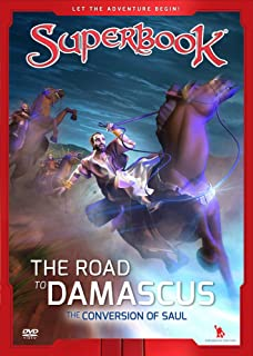 The Road to Damascus: The Conversion of Saul