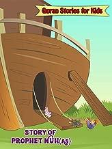 Quran Stories for Kids - Story of Prophet Nuh(AS)