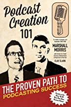 Podcast Creation 101: The Proven Path to Podcasting Success
