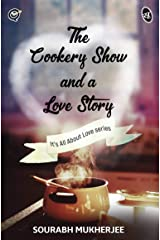The Cookery Show and a Love Story Kindle Edition
