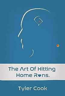 The Art of Hitting Home Runs