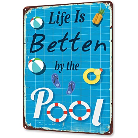 TINME Life is Better by The Pool Tin Sign Vintage Wall Decoration Backyard Patio Decor Swimming Pool Sign 12x8 Inch