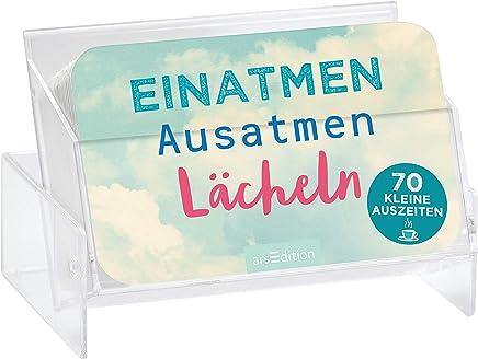 Einaten Ausaten Lächeln 70 kleine Auszeiten by Ars Edition
