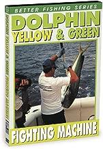 Dolphin: The Yellow & Green Fighting Machine