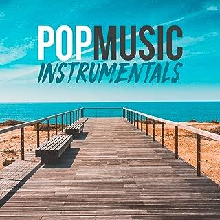 Pop Music Instrumental (The Best Pop, R&B, Charts Instrumentals 2018) [Explicit]