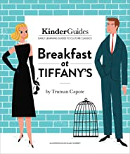 Breakfast at Tiffany's (Kinderguides Early Learning Guides to Culture Classics)