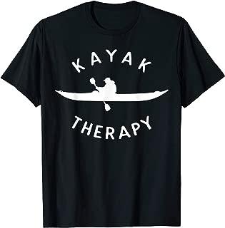 Funny Kayaking Gift For Paddles Kayak Lover Kayak Therapy