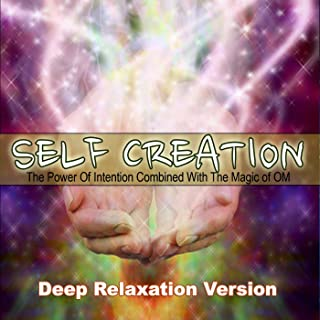 3d Sound Self Creation Guided Meditation the Power of Intention Combined With the Magic of Om Deep Relaxation Version