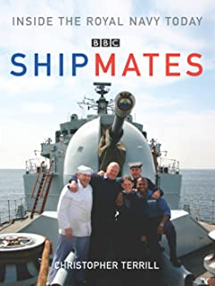 Shipmates: Inside the Royal Navy Today