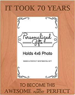 70th Birthday Gift It Took 70 Years Awesome Natural Wood Engraved 4x6 Portrait Picture Frame Wood