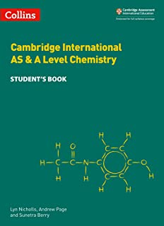 Cambridge International AS & A Level Chemistry Student's Book