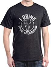 CafePress I Drink Your Milkshake Classic 100% Cotton T-Shirt