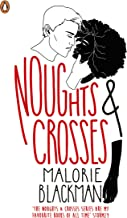 Noughts & Crosses (Noughts And Crosses Book 1)