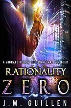 Rationality Zero: A Michael Bishop Supernatural Adventure