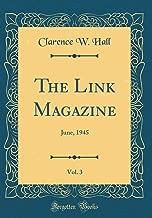 The Link Magazine, Vol. 3: June, 1945 (Classic Reprint)
