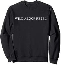 Wild Aloof Rebel Sweatshirt / White Font
