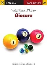 Giocare (Farsi un'idea Vol. 206) (Italian Edition)