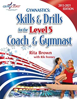 Gymnastics: Level 5 Skills & Drills for the Coach and Gymnast