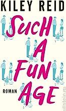 Such a Fun Age: Roman (German Edition)