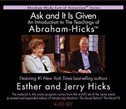 Ask And It Is Given: An Introduction to The Teachings of Abraham-Hicks (Abraham-hicks Law of Attraction)
