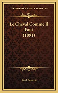 Le Cheval Comme Il Faut (1891)