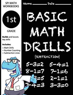 1st Grade Basic Math Drills Subtraction: Builds and Boosts Key Skills Including Math Drills, Number Counting, and Subtraction Lines. (SPI Math Workbooks) (Volume 2)