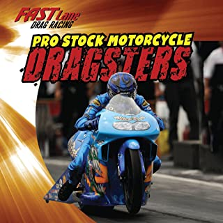 Pro Stock Motorcycle Dragsters (Fast Lane: Drag Racing)