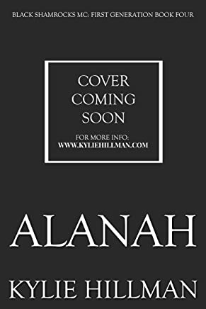 Alanah (Black Shamrocks MC: First Generation Book 4)