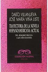 Trayectoria De La Novela Hispanoamericana Actual Broché