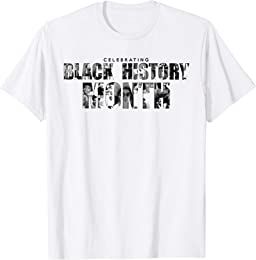 Celebrate Black History Month T-Shirt