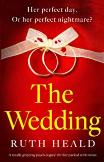 The Wedding: A totally gripping psychological thriller packed with twists