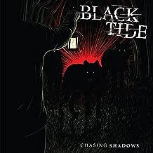 black tide chasing shadows