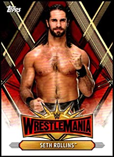 2019 Topps Road to WrestleMania Wrestlemania 35 Roster #WM-19 Seth Rollins WWE Wrestling Trading Card