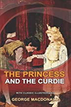 THE PRINCESS AND THE CURDIE : Classic fiction with illustration