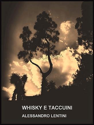Whisky e taccuini