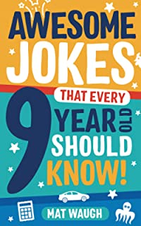 Best Awesome Jokes That Every 9 Year Old Should Know!: Hundreds of rib ticklers, tongue twisters and side splitters Reviews
