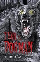 Year of the Dogman (Michigan Dogman Series Book 1)