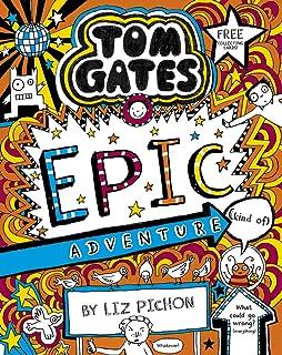 Tom Gates 13: Tom Gates: Epic Adventure (kind of)