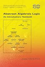 Abstract Algebraic Logic. An Introductory Textbook
