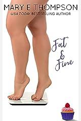 Fat & Fine: A Curvy Girl Romance (Big & Beautiful Book 5) Kindle Edition