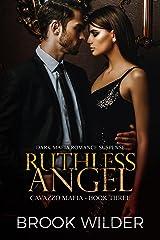 Ruthless Angel (Dark Mafia Romance Suspense) (Cavazzo Mafia Book 3) Kindle Edition