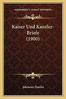 Kaiser Und Kanzler-Briefe (1900)