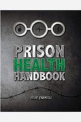 Prison Health Handbook Kindle Edition