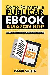 Como Formatar e Publicar seu eBook na Amazon KDP eBook Kindle