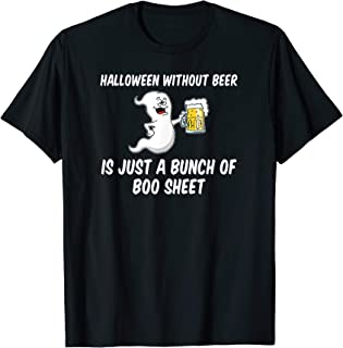 Halloween Without Beer Boo Sheet Funny Ghost Cartoon Party T-Shirt