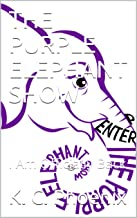 THE PURPLE ELEPHANT SHOW: I Am Officially Back (TPES Book 2) (English Edition)