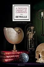 A Parisian Cabinet of Curiosities: Deyrolle