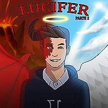 Lucifer, Parte 2