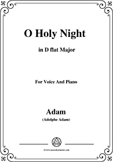 Adam-O Holy night cantique de noel in D flat Major, for Voice and Piano (French Edition)