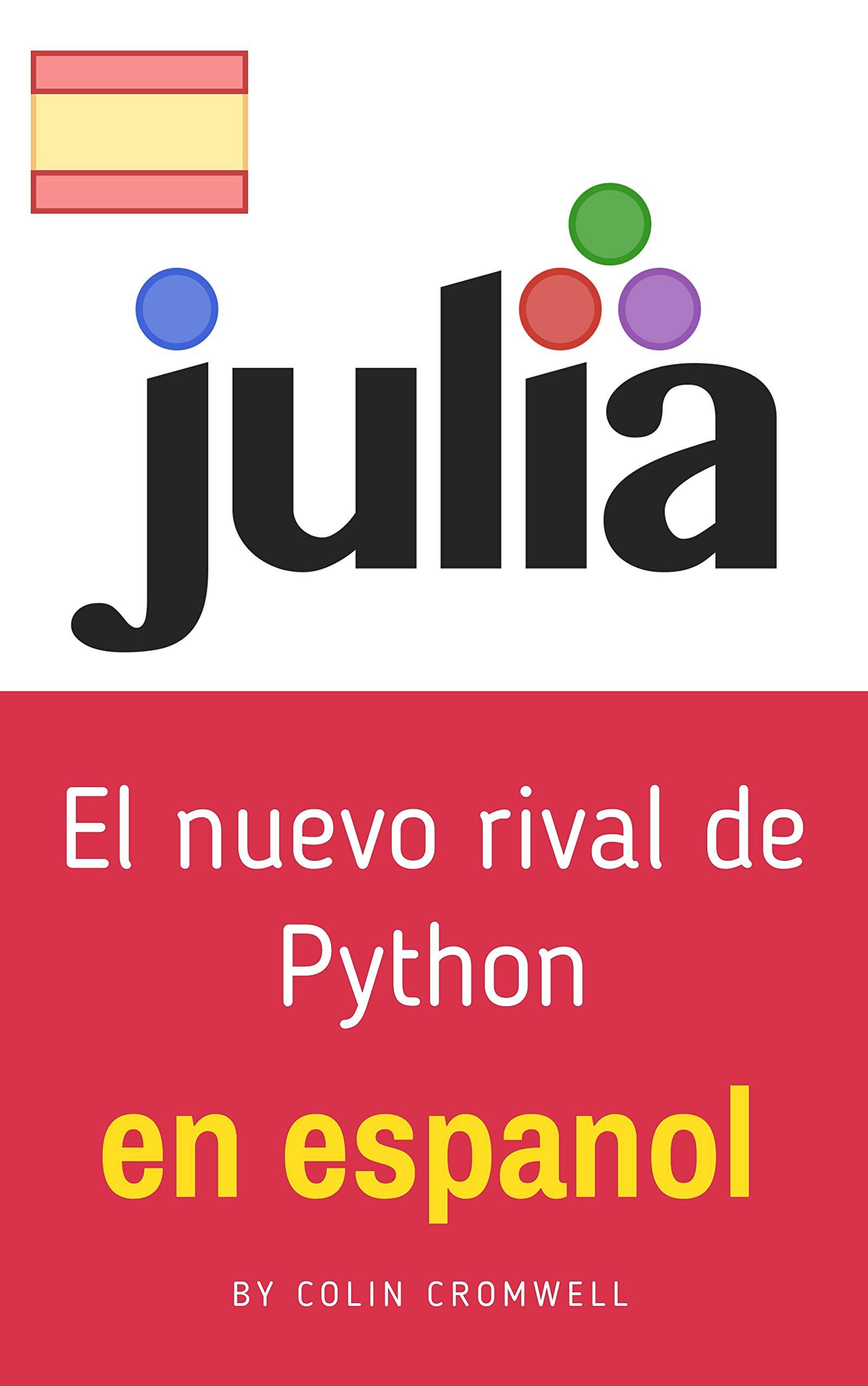 JULIA: todo En Espanol (Spanish Edition)